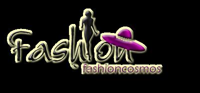 fashioncosmos สุดยอดแฟชั่นชั้นนำของโลก ของทุกวงการ